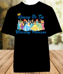 Disney Princesses Birthday Party Vacation Parent Dad Daddy Father Color Shirt - All Sizes - DPDCS1