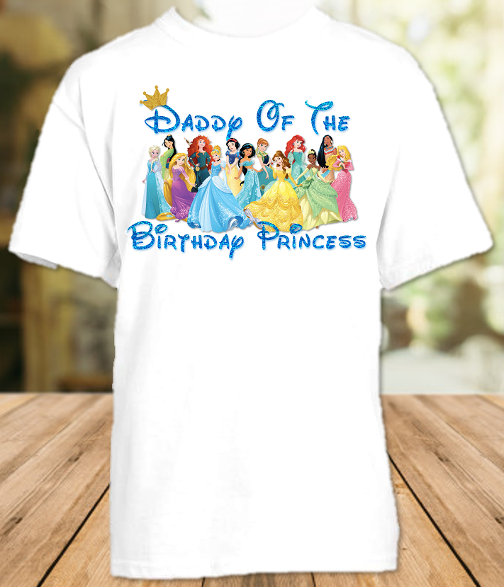 Disney Princesses Birthday Party Vacation Personalized Parent Dad Daddy Father Shirt - All Sizes - DPDS1