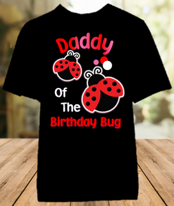 Ladybug Birthday Party Personalized Parent Dad Daddy Father Color T Shirt - All Sizes - LDCS1