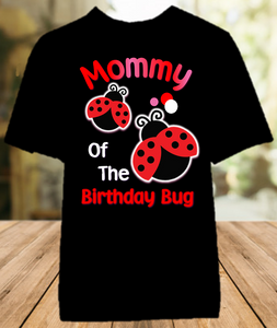 Ladybug Birthday Party Personalized Parent Mom Mommy Mother Color T Shirt - All Sizes - LMCS1