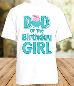 Peppa Pig Birthday Party Personalized Dad Daddy Father T Shirt - All Sizes - PPGDS1