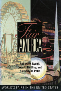 Fair America: World's Fairs in the United States