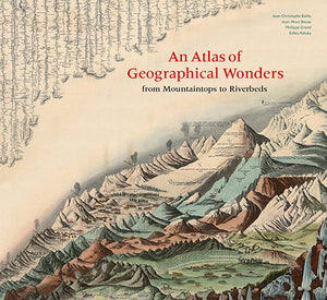An atlas of geographic wonders book cover featuring old map image