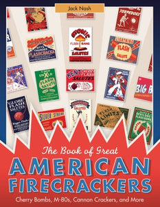 The Book of Great American Firecrackers