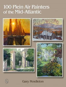 100 Plein Air Painters of the Mid-Atlantic