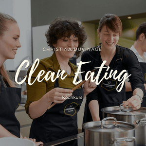 Kochkurs - Clean Eating