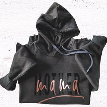 Load image into Gallery viewer, Mother Mama Hoodie