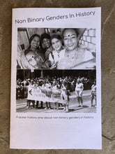 Load image into Gallery viewer, Non Binary Genders In History-A queer history zine about non binary genders.