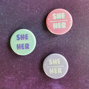 She/Her Pins