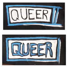 Load image into Gallery viewer, Painted Patch - QUEER (Blue/White)