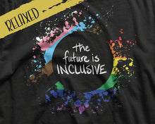 Load image into Gallery viewer, The Future Is Inclusive Tee | LGBTQ+ Tees | Gay Pride | Queer Tees | Inclusive Pride Tshirt