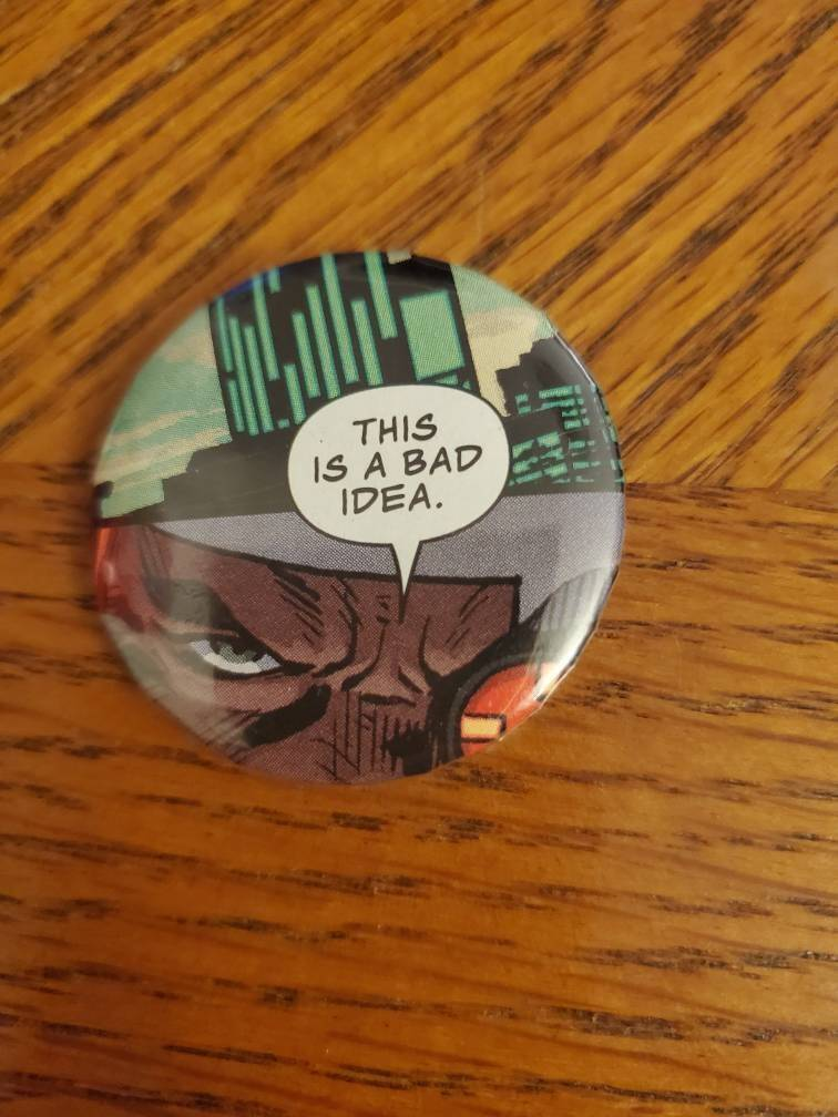 Bad Idea Comic Book Button - 1.5""