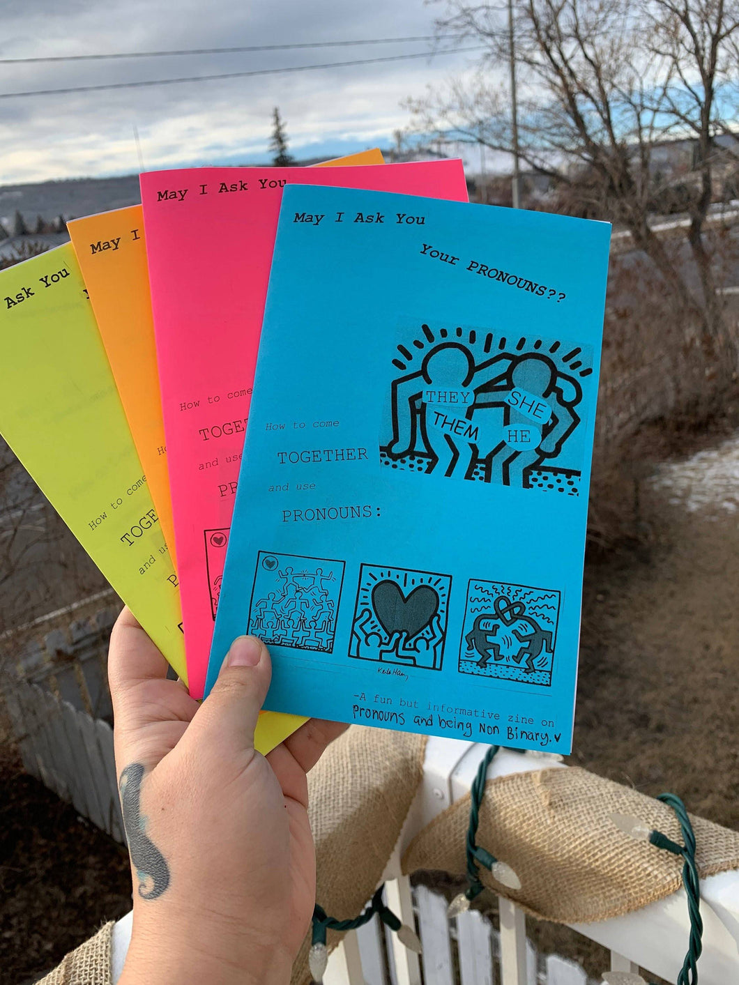 May I ask you, your pronouns? A fun but informative zine about pronouns and being Non Binary: