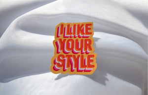 Lesbian I Like your style sticker