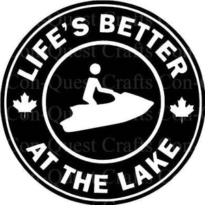 Life's Better at the Lake Permanent Decal - DECAL ONLY
