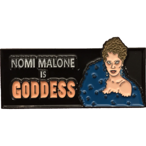 Nomi Malone is Goddess Enamel Pin