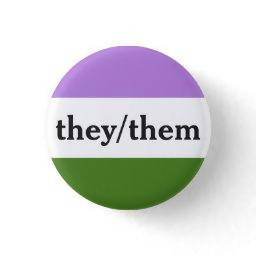1¼ inch They/Them button + free sticker!