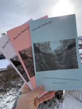 Load image into Gallery viewer, Just let them go...-A personal and informational zine about letting your partner go..