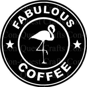 Fabulous Flamingo/Unicorn Coffee Permanent Decal - DECAL ONLY