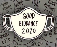 Load image into Gallery viewer, Good riddance 2020 sticker, Face mask pandemic vinyl die cut sticker