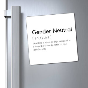 Gender Neutral Magnet