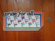 Load image into Gallery viewer, Pride for All bumper sticker
