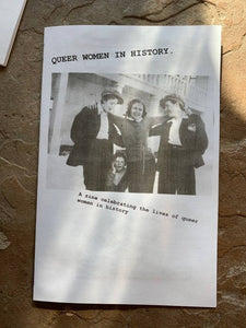 QUEER WOMEN In history.-A zine celebrating the lives of queer women in history
