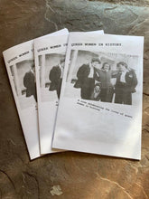 Load image into Gallery viewer, QUEER WOMEN In history.-A zine celebrating the lives of queer women in history