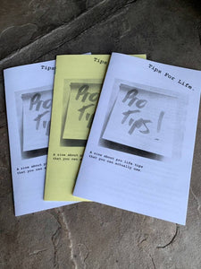 Tips For Life-A zine about pro life tips that you can actually use.