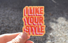 Load image into Gallery viewer, Lesbian I Like your style sticker