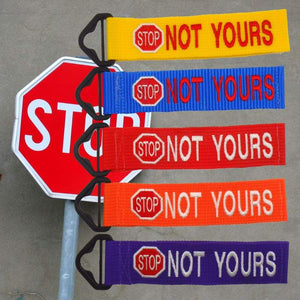STOP NOT YOURS