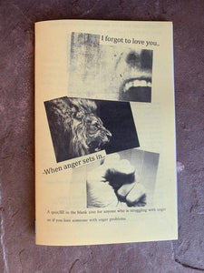I forgot to love you- A quiz zine about anger and loving someone with anger problems