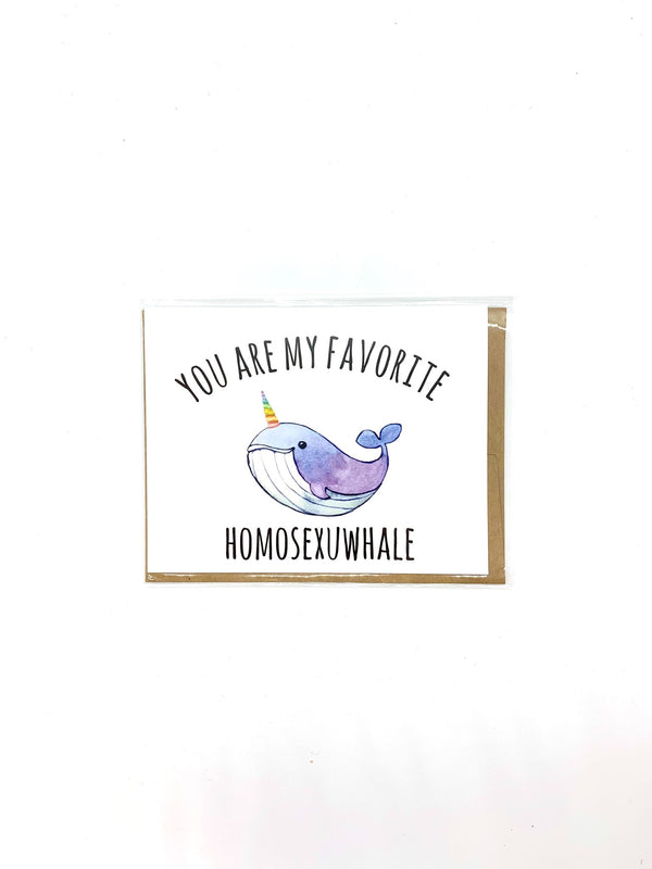 You Are My Favorite Homosexuwhale Card