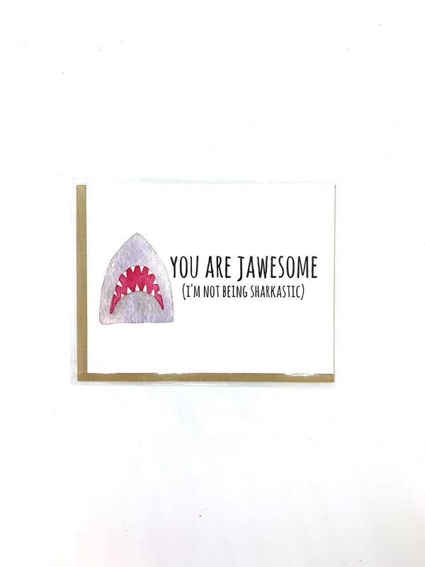 You Are Jawesome Card