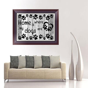 5DDIY Dog is Where Round Drill Diamond Painting 30X40CM(Canvas)