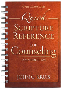 Quick Scripture Reference for Counseling - John G. Kruis