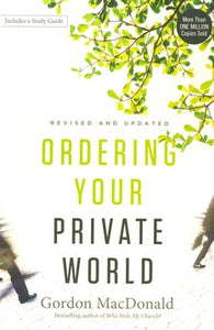 Ordering Your Private World - Gordon MacDonald