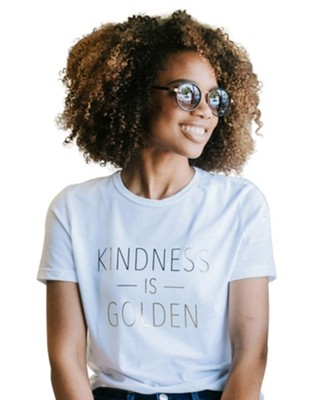 Kindness is Golden Shirt, White