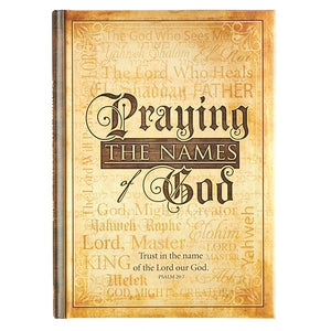 Praying the Names of God Gift Book  by Christian Art Publishers