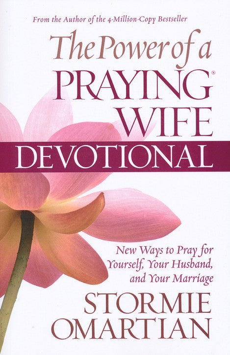 The Power of a Praying® Wife Devotional Paperback – Stormie Omartian