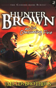 #2: Hunter Brown and the Consuming Fire