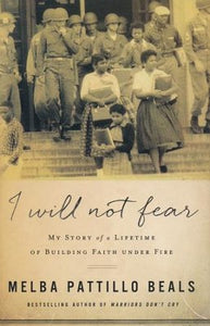 I Will Not Fear - Melba Pattillo Beals HC