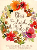 less the Lord, O My Soul: A Creative 365 Days of Psalm Readings with Coloring & Reflection Perfect Paperback