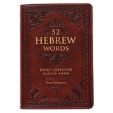 52 Hebrew Words Every Christian Should Know By: Dave Adamson