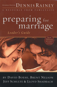 Preparing for Marriage Leader's Guide Paperback - Dennis Rainey