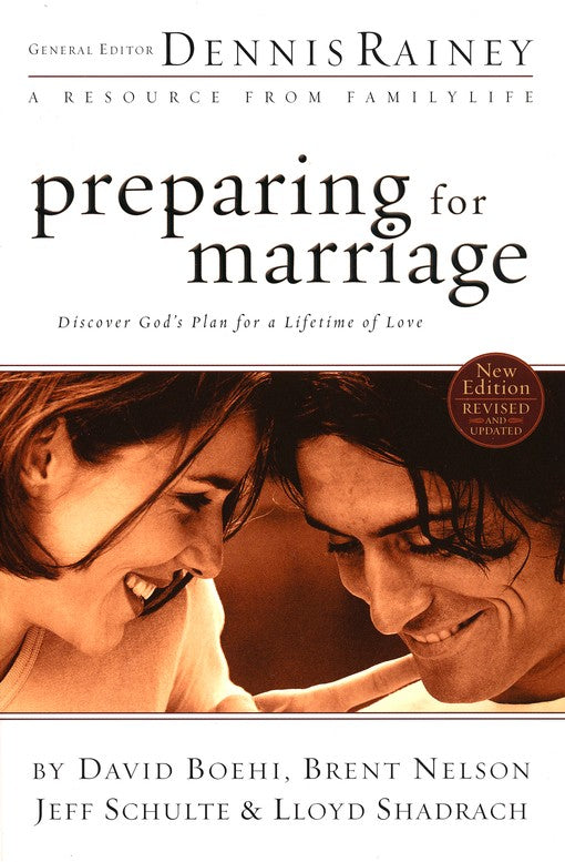 Preparing for Marriage: Discover God's Plan for a Lifetime of Love - Dennis Rainey