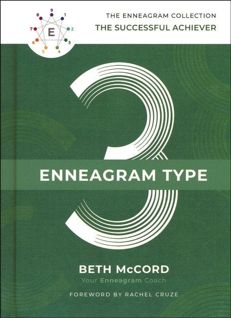 The Enneagram Type 3: The Successful Achiever (The Enneagram Collection) Hardcover – Beth McCord, Rachel Cruze