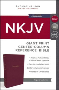 NKJV Comfort Print Reference Bible, Center Column, Giant Print, Leather-Look, Burgundy, Indexed