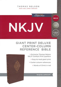 NKJV Comfort Print Deluxe Reference Bible, Center Column, Giant Print, Imitation Leather, Burgundy