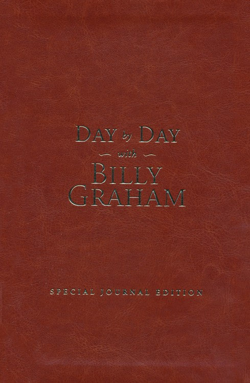 Day by Day with Billy Graham: Special Journal Edition (Imitation Leather) Leather Bound – Billy Graham